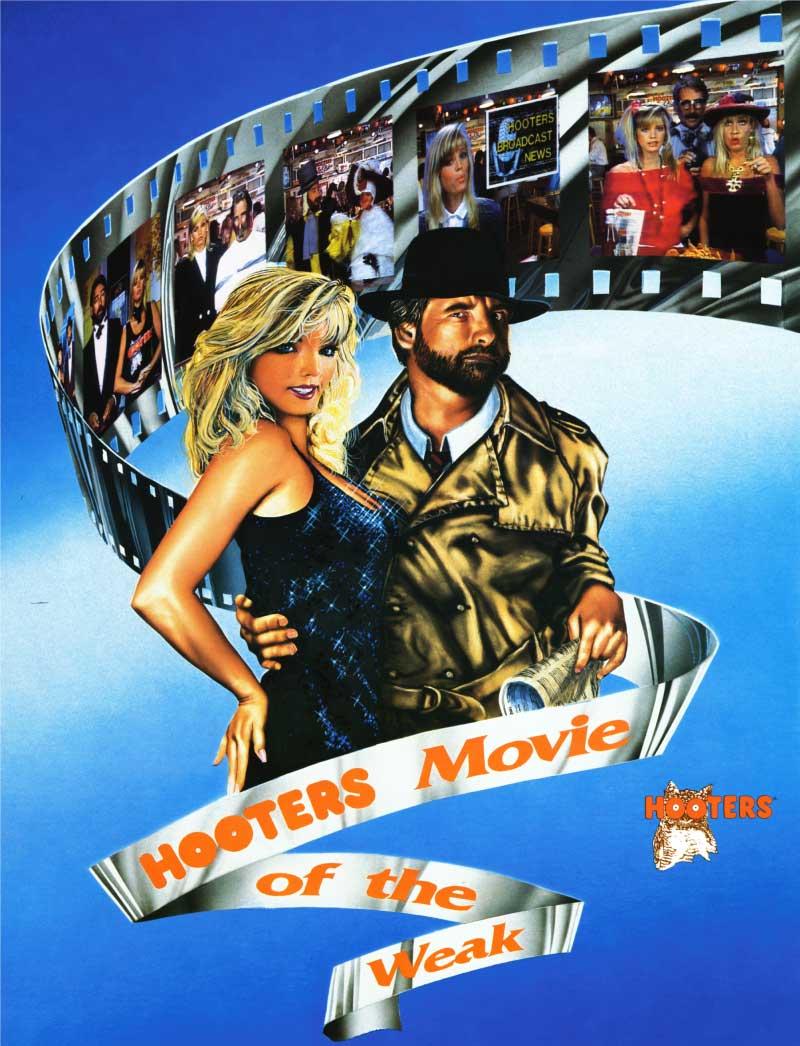 Hooters Movie of the Weak